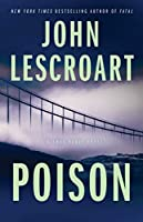 Poison: A Novel (17) (Dismas Hardy)