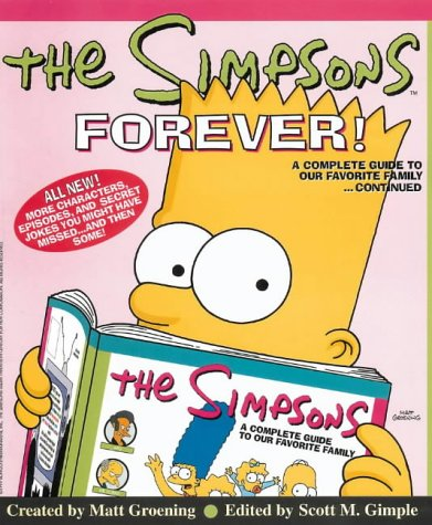 The Simpsons Forever!: A Complete Guide to Our Favorite Family...Continued