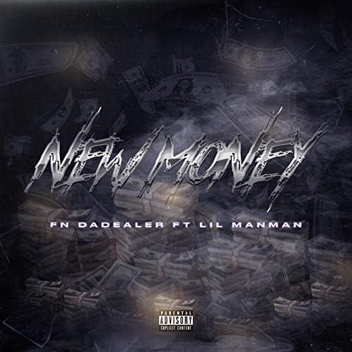 FN DaDealer & Young Stoner Life feat. Lil ManMan