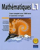 Mathématiques L1 - Cours complet avec 1000 tests et exercices corrigés de Jean-Pierre Marco