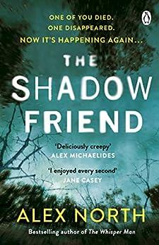 The Shadow Friend by [Alex North]