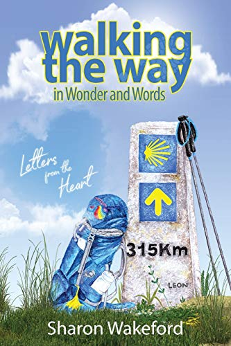 Walking The Way in Wonder and Words: Letters from the Heart