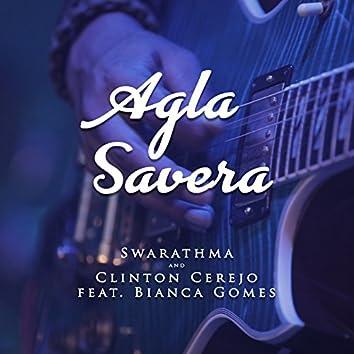 Agla Savera (feat. Bianca Gomes)
