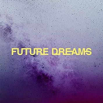 Future Dreams