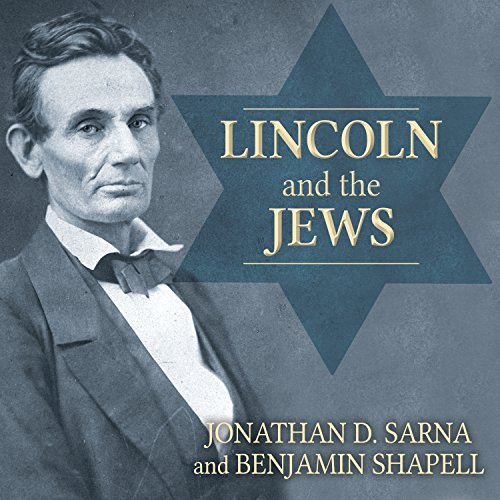 Lincoln and the Jews audiobook cover art