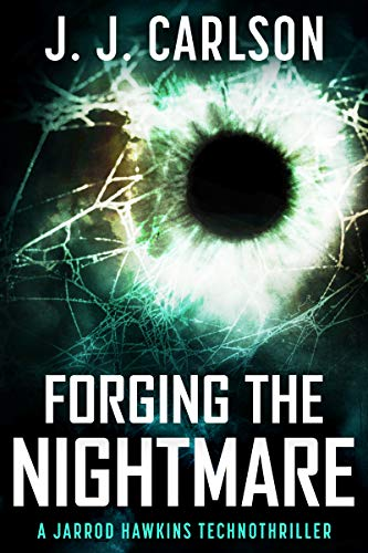 Forging The Nightmare by Carlson, J. J. ebook deal