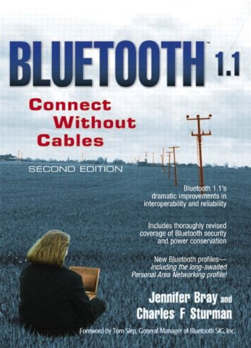 Bluetooth 1.1: Connect Without Cables (English Edition)