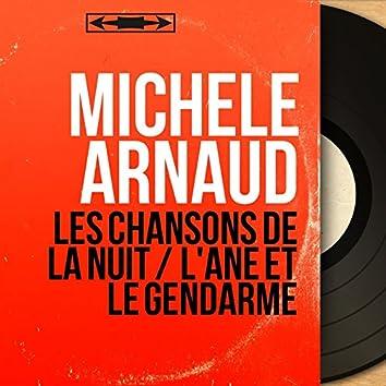 Les chansons de la nuit / L'ane et le gendarme (feat. Jacques Lasry et son orchestre) [Mono Version]