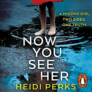 Now You See Her                   By:                                                                                                                                 Heidi Perks                               Narrated by:                                                                                                                                 Kirsty Dillon,                                                                                        Julie Maisey,                                                                                        Sally Scott                      Length: 9 hrs and 56 mins     148 ratings     Overall 4.3