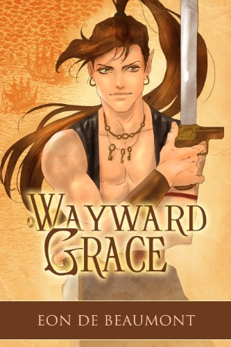 Wayward Grace (Steamcraft and Sorcery Book 4) (English Edition)