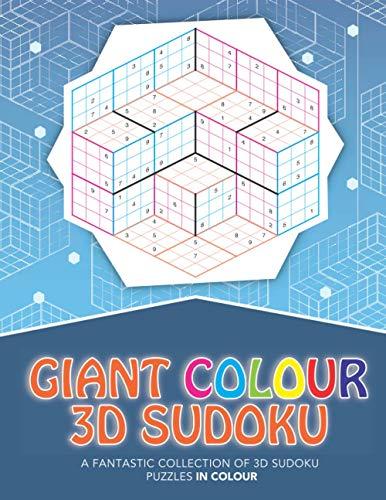 Giant Colour 3D Sudoku: A fantastic collection of 3D sudoku puzzles in colour