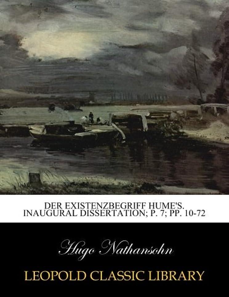 成り立つバリア平和的Der Existenzbegriff Hume's. Inaugural Dissertation; p. 7; pp. 10-72