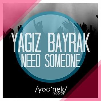 Need Someone