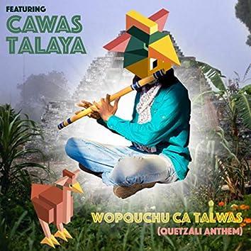 Wopquchu Ca Talwas (Quetzali Anthem) (Instrumental Version)