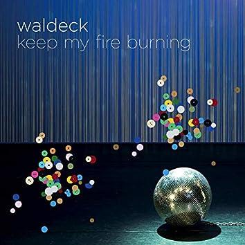 Keep My Fire Burning