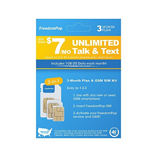FreedomPop Less than $7/month, 3-Month Prepaid Plan - 3-in-1 LTE SIM Kit - Unlimited Talk, Text, & 1GB Data