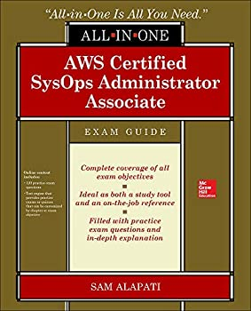 AWS Certified SysOps Administrator Associate All-in-One-Exam Guide  Exam SOA-C01