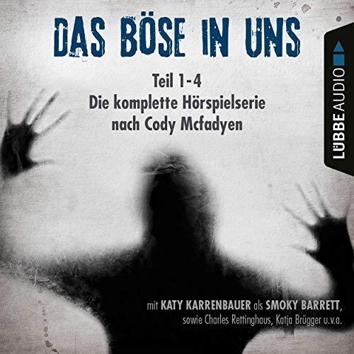 Das Böse in uns. Die komplette Hörspielserie nach Cody Mcfadyen audiobook cover art