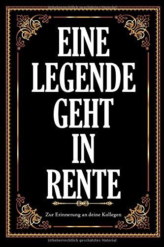 Eine Legende Geht In Rente: Abschiedsbuch Erinnerungsbuch zum Abschied eines lieben Kollegen oder Kollegin I Abschiedsgeschenk Rente und Ruhestand I ... Anekdoten und Fotos Einkleben Alt Vintage