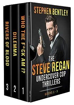 The Steve Regan Undercover Cop Thrillers Trilogy: The Original Books 1 - 3 Box Set by [Stephen Bentley]