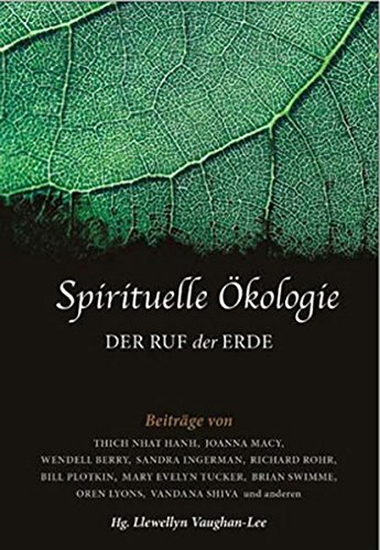 Spirituelle Ökologie: Der Ruf der Erde