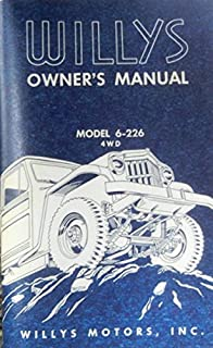 1957 WILLYS JEEP FACTORY OWNERS OPERATING & INSTRUCTION MANUAL - USERS GUIDE - FOR Truck Model 6-226 4WD Four Wheel Drive