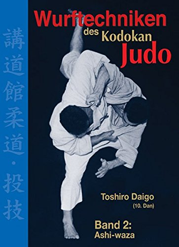Price comparison product image Wurftechniken des Kodokan Judo,  Band 2,  Ashi-Waza