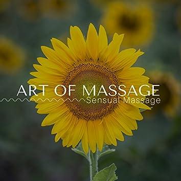 Art of Massage - Sensual Massage, Love Making Sounds, Hot Oil Massage, Erotic Spa Music, Soothing Music