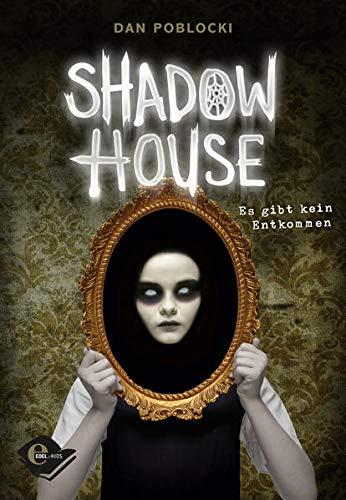 Shadow House: Es gibt kein Entkommen
