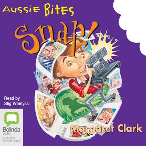 Snap!: Aussie Bites audiobook cover art
