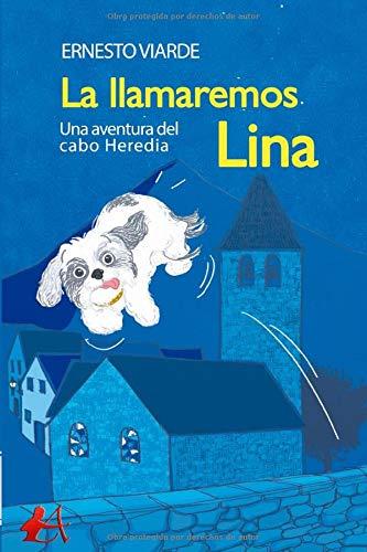 La llamaremos Lina