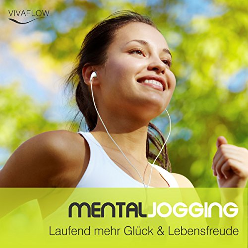 Mental Jogging: Laufend mehr Glück & Lebensfreude Titelbild