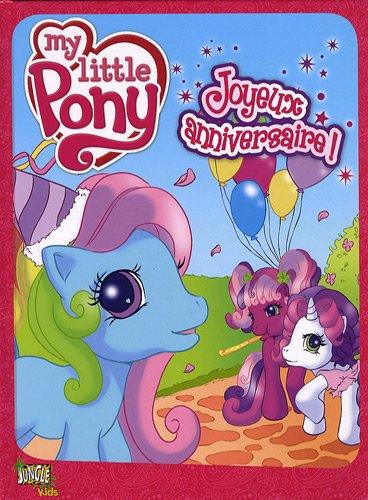 My little Pony 6-8 ans, Tome 1 : Joyeux anniversaire