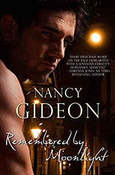 Remembered by Moonlight by [Nancy Gideon]