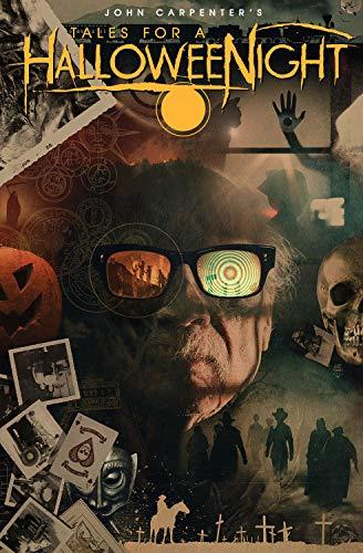 John Carpenter's Tales for a HalloweeNight: Volume 7 (John Carpenter's Tales for a Halloweenight, 7)