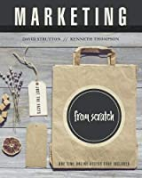 Marketing from Scratch: Just the Facts