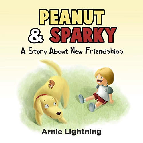 Peanut & Sparky: A Story About New Friendships audiobook cover art