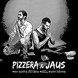 Songtexte von Pizzera & Jaus - Wer nicht fühlen will, muss hören