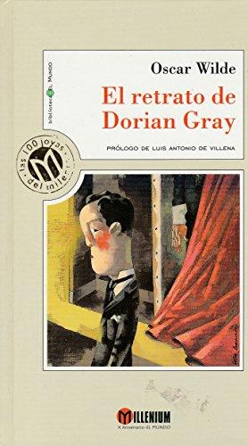 El retrato de Dorian Gray (Millennium, Las 100 Joyas Del Milenio, 10)