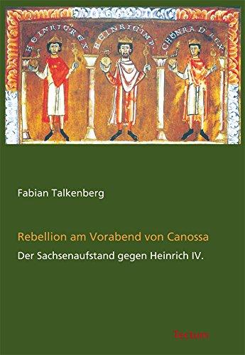 Rebellion am Vorabend von Canossa: Der Sachsenaufstand gegen Heinrich IV.