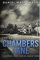 The Prodigal Son From Chambers Lane: Premium Hardcover Edition