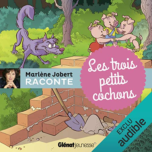 Les trois petits cochons audiobook cover art