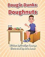 Dougie Dunks Doughnuts