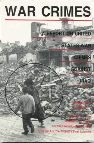 Image OfWar Crimes: A Report On U.S. War Crimes Against Iraq