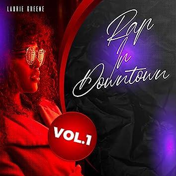 Rap in Downtown, Vol. 1