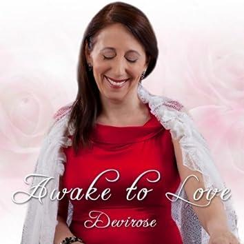 Awake to Love