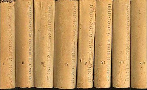 LE MEMORIAL DE SAINTE HELENE EN 8 TOMES NUMEROTES DE 1 A 8