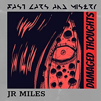 Damaged Thoughts (Fast Cars and Misery)