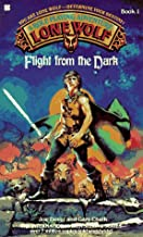 Flight from the Dark (Lone Wolf)