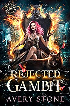 Rejected Gambit: A Paranormal Shifter Romance (Shattered Destiny of Alexandra Wolf Book 2) (English Edition) par [Avery  Stone]